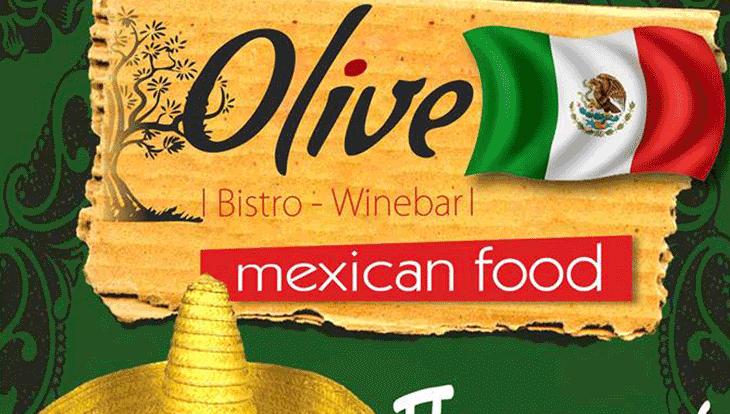 Μεξικάνικο event σήμερα Παρασκευή στο OLIVE Bistro στον πεζόδρομο!