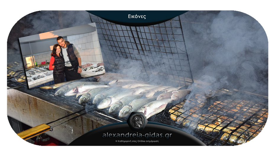 Και ολόφρεσκα και ψητά ψάρια στο ΨΑΡΑΔΙΚΟ του Κώστα Τσολακίδη στην Αλεξάνδρεια!